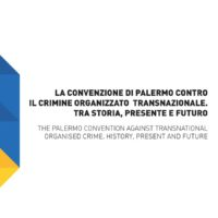 The palermo convention against transnational organised crime. History, present and future