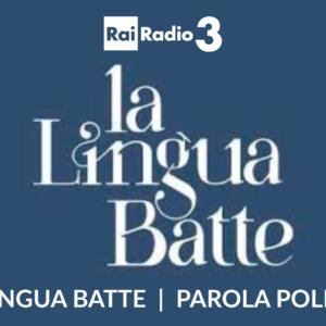 """Parola politica: intervento alla trasmissione """"La lingua batte"""""""